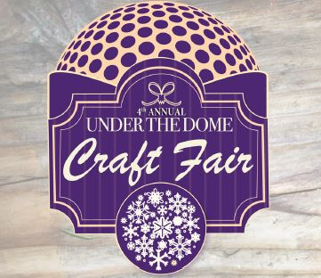 Under the Dome Craft Fair